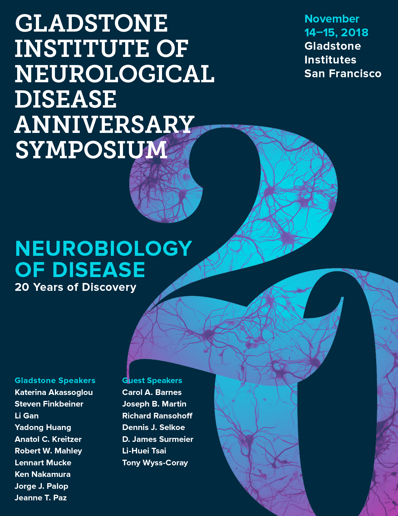 Neurobiology of Disease—20 Years of Discovery | Gladstone Institutes
